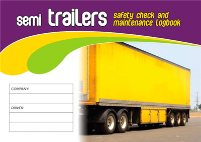 Semi Trailers Safety Check & Maintenance Logbook
