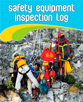 Safety Equipment Inspection Logbook
