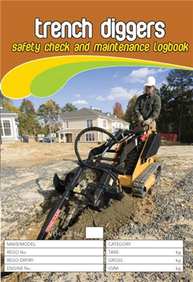 Trench Digger Safety Check and Maintenance Logbook