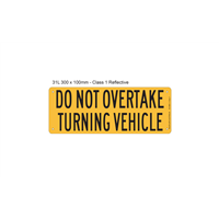 Rear Marker - Do Not Overtake