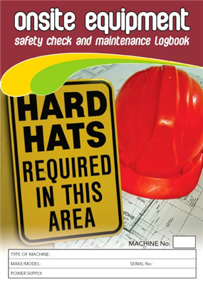 Onsite Equipment Safety & Maintenance Logbook