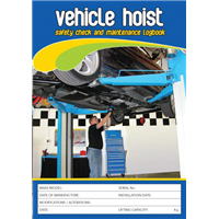 Vehicle Hoist Safety & Maintenance Logbook