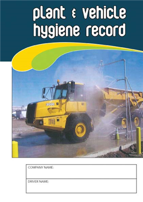Plant & Vehicle Hygiene Record Logbook