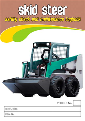 Skid Steer Safety Check & Maintenance Logbook