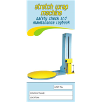 Stretch Wrap Machine Safety & Maintenance Logbook