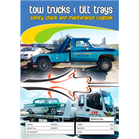 Tow Trucks & Tilt Trays Safety & Maintenance Logbook