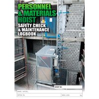 Personnel & Materials Hoist Safety Check & Maintenance Logbook