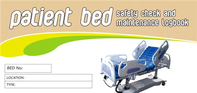 Patient Bed Safety Check & Maintenance Logbook